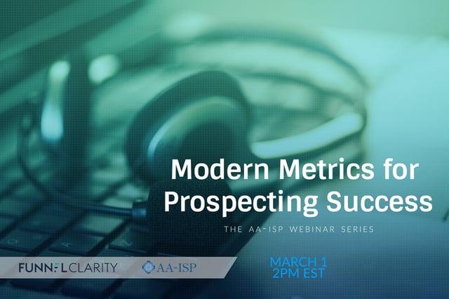 Modern Metrics for Prospecting Success