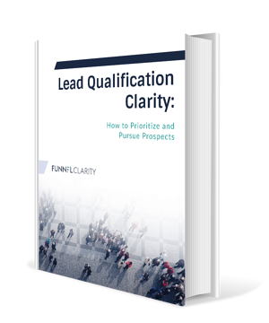 Lead Qualification Clarity eBook | Funnel Clarity