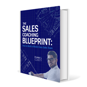The Sales Coaching Blueprint eBook | Funnel Clarity
