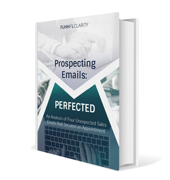 Prospecting Emails Perfected | Funnel Clarity