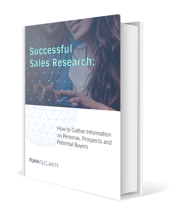 Successful Sales Research | Funnel Clarity