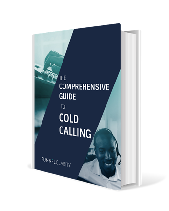 Guide to Cold Calling eBook | Funnel Clarity