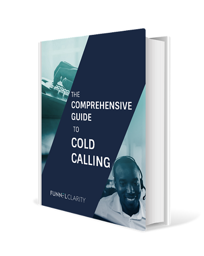 Comprehensive Guide to Cold Calling eBook | Funnel Clarity