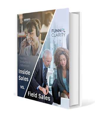Inside Sales Vs Field Sales eBook | Funnel Clarity